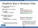 deadlock bug in windows vista