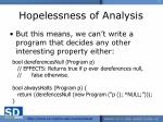 hopelessness of analysis