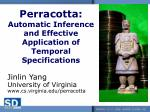 perracotta automatic inference and effective application of temporal specifications