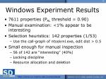 windows experiment results