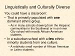 linguistically and culturally diverse1