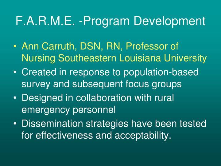 F.A.R.M.E. -Program Development