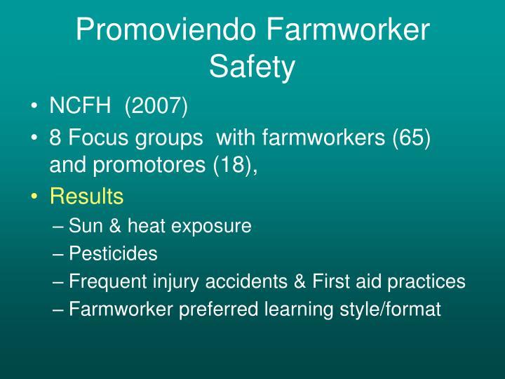 Promoviendo Farmworker Safety
