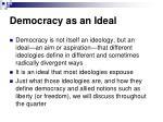 democracy as an ideal1