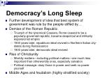 democracy s long sleep