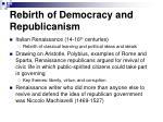 rebirth of democracy and republicanism