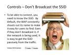 controls don t broadcast the ssid
