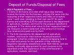 deposit of funds disposal of fees