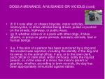 dogs a menance a nuisance or vicious cont40