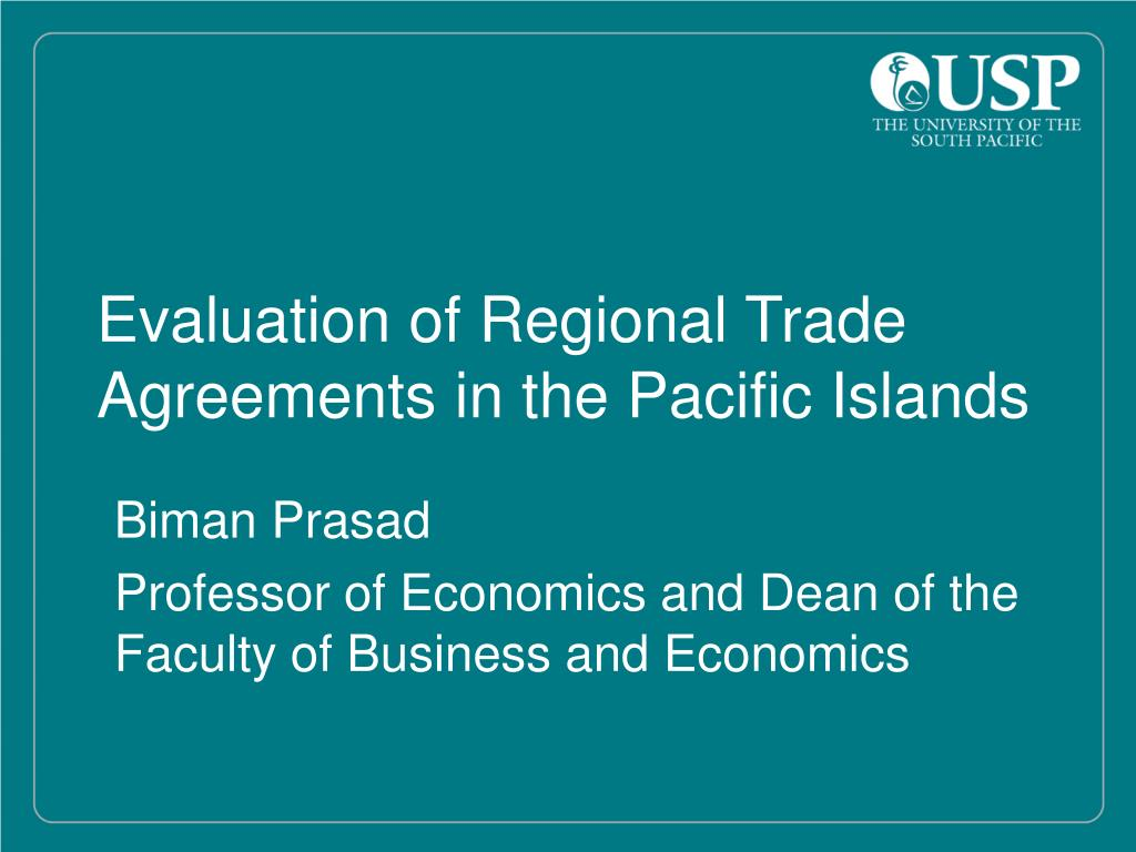 Evaluation of Regional Trade Agreements in the Pacific Islands
