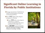 significant online learning in florida by public institutions