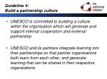 guideline 4 build a partnership culture