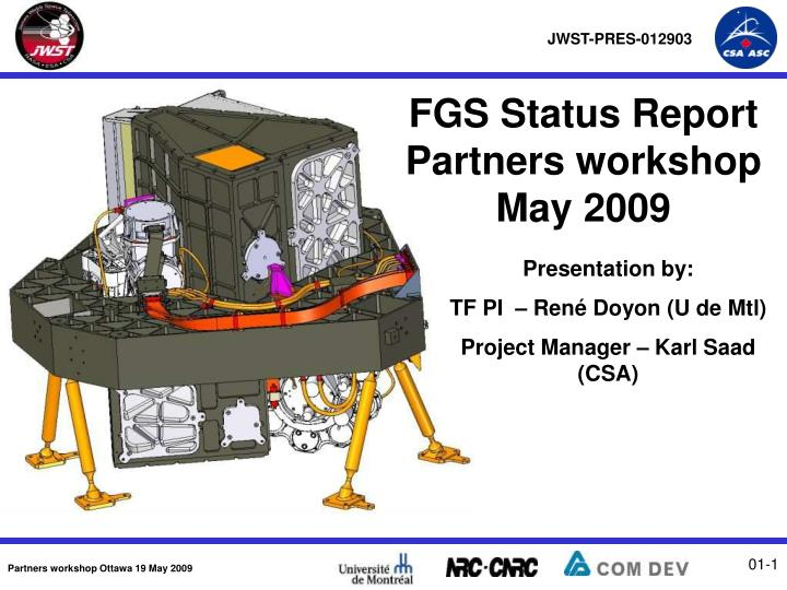 fgs status report partners workshop may 2009 n.