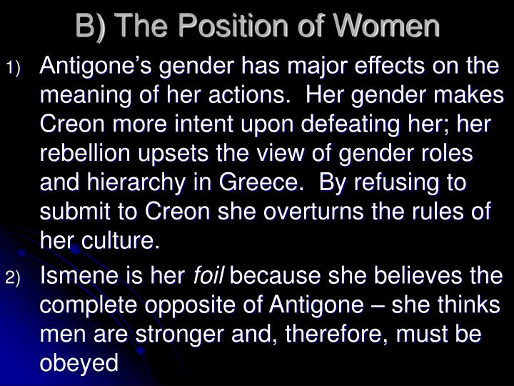 B) The Position of Women