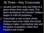 b three way crossroads