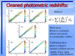cleaned photometric redshifts