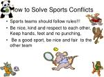 how to solve sports conflicts