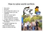 how to solve world conflicts
