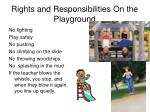 rights and responsibilities on the playground