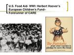 u s food aid wwi herbert hoover s european children s fund forerunner of care