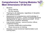 comprehensive training modules to meet dimensions of service