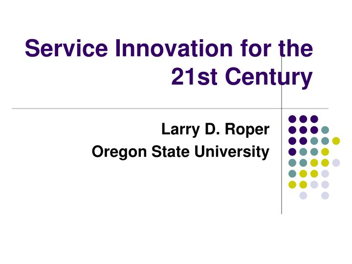 service innovation for the 21st century n.