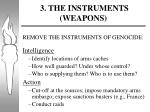 3 the instruments weapons