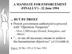 a mandate for enforcement finally 22 june 1994