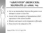 adjusted reduced mandate 21 april 94