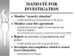 mandate for investigation