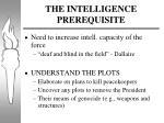 the intelligence prerequisite