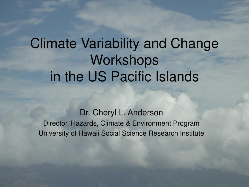 climate variability and change workshops in the us pacific islands l.