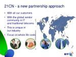 21cn a new partnership approach