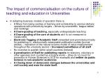 the impact of commercialisation on the culture of teaching and education in universities