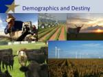 demographics and destiny