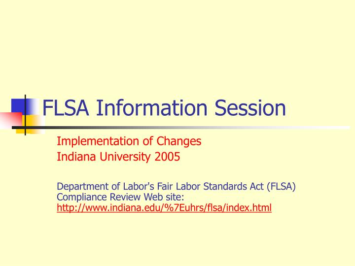 flsa information session n.