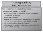 itc playground city improvement plan