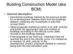 building construction model aka bcm