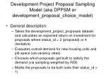 development project proposal sampling model aka dppsm or development proposal choice model