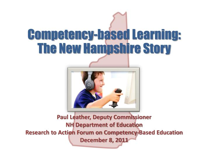 competency based learning the new hampshire story n.