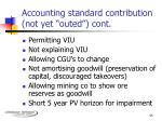 accounting standard contribution not yet outed cont