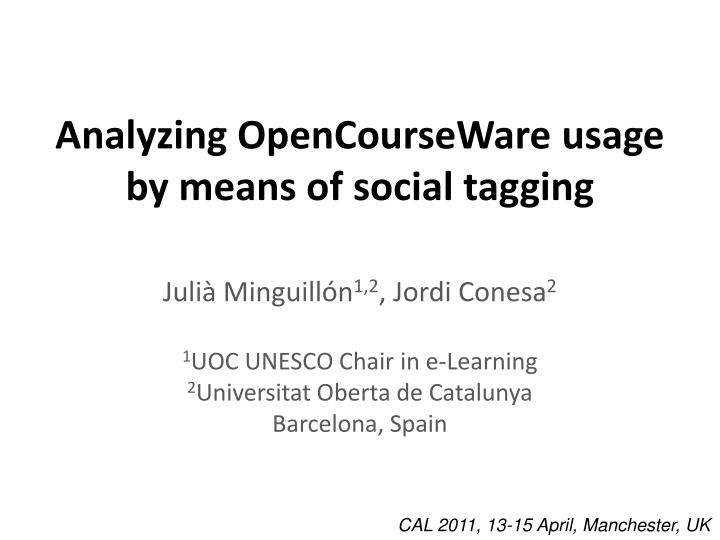 analyzing opencourseware usage by means of social tagging n.