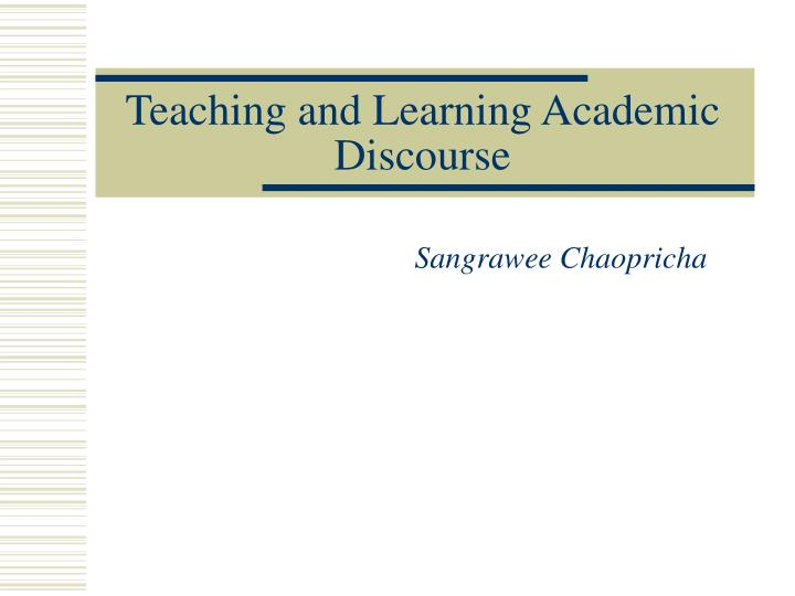 teaching and learning academic discourse n.