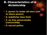 b characteristics of a dictatorship