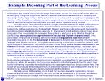 example becoming part of the learning process