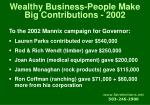 wealthy business people make big contributions 2002