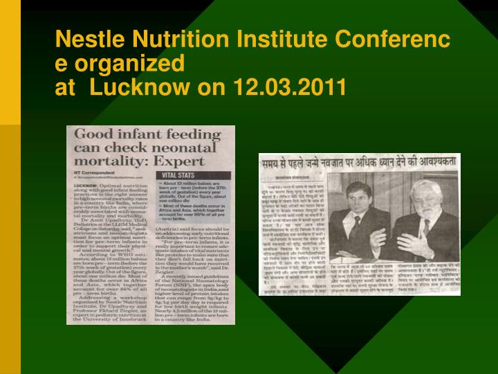 Nestle Nutrition Institute Conference organized at  Lucknow on 12.03.2011