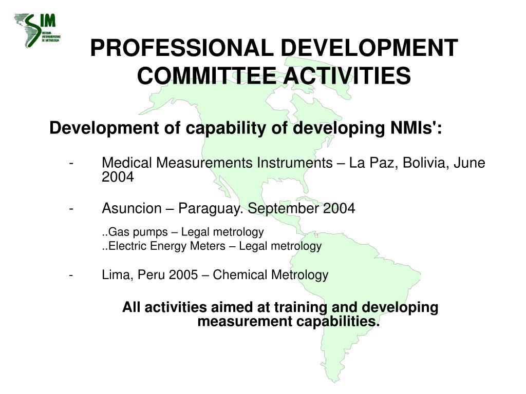 PROFESSIONAL DEVELOPMENT COMMITTEE ACTIVITIES