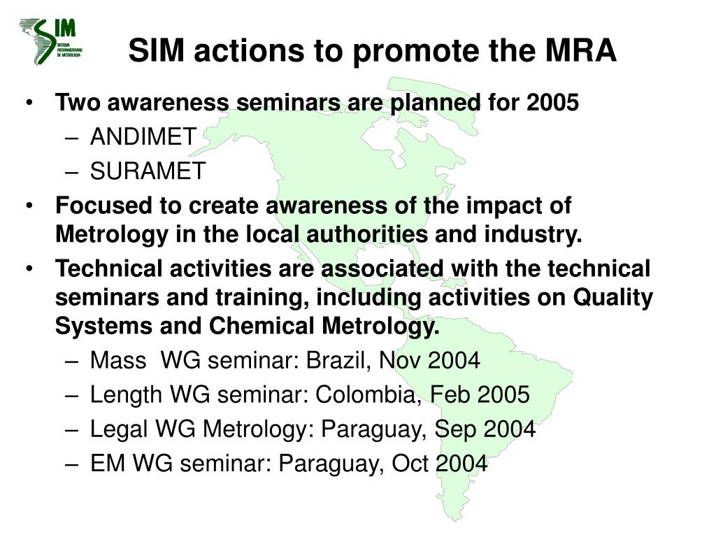 SIM actions to promote the MRA