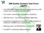 sim quality systems task force qstf